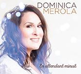 Dominica Merola - En Attendant Minuit